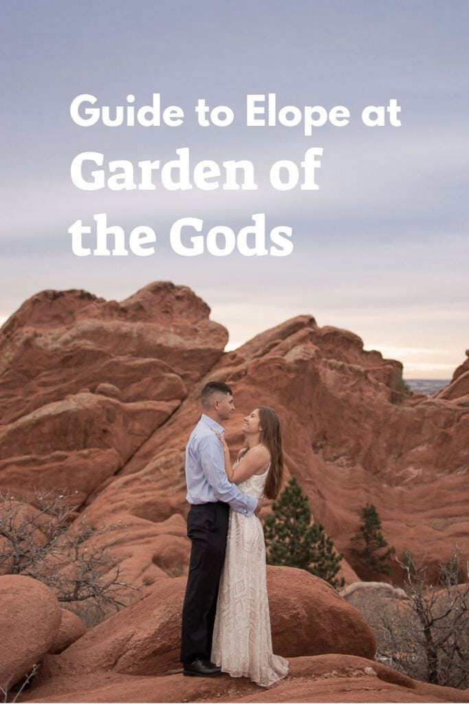 Planning Guide for Garden of the Gods Elopements